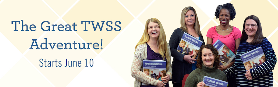 The Great TWSS Adventure | Institute for Excellence in Writing