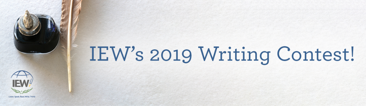 The 2019 IEW Writing Contest | Institute for Excellence in Writing